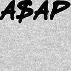 ASAP Always Strive And Prosper by FreshThreadShop