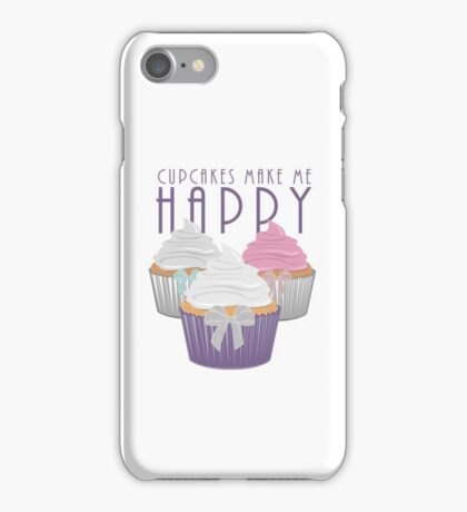 Cupcakes Make Me Happy iPhone Case/Skin