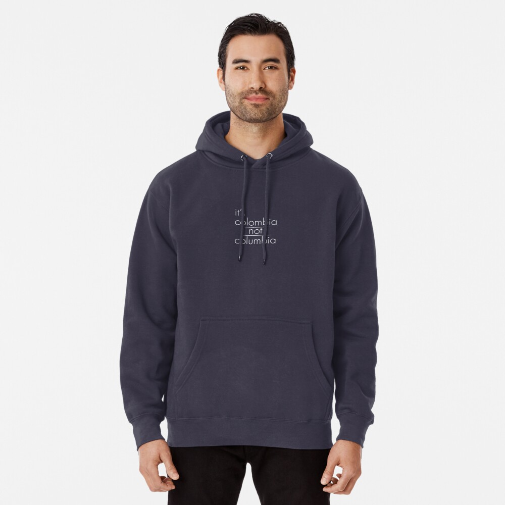 Its Colombia Not Columbia Back Print Long Sleeve Hoodie for Man