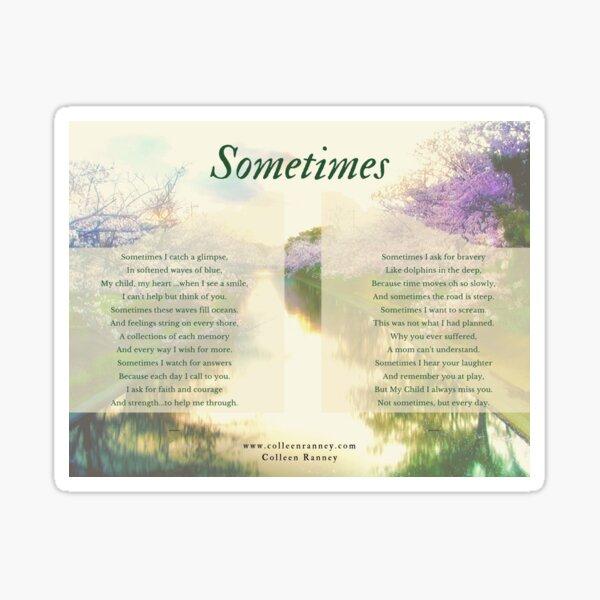 Sometimes Poem (Child Loss) by Colleen Ranney Sticker
