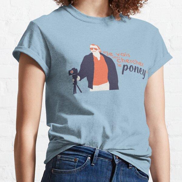 Je vais aller chercher le poney - Dikkenek T-shirt classique