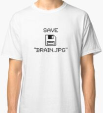 """Save """"Brain.jpg"""" V1.1 Classic T-Shirt"""