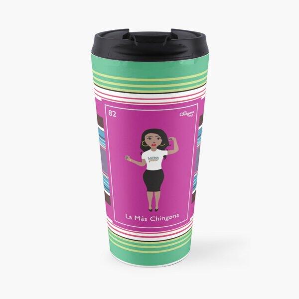 La Más Chingona Travel Mug