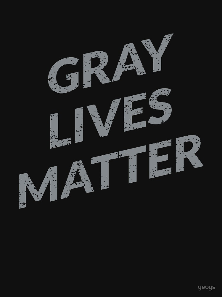 Gray Lives Matter - Funny Space Aliens by yeoys