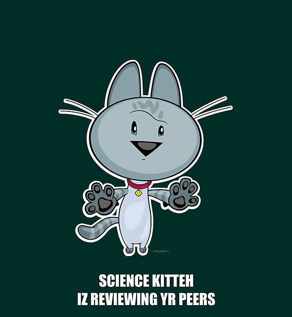 Science Kitteh is reviewing your peers by drawingbusiness