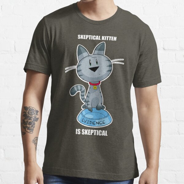 Skeptical Kitteh is Skeptical Essential T-Shirt