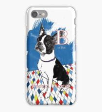 B is for Boston Terrier II iPhone Case/Skin
