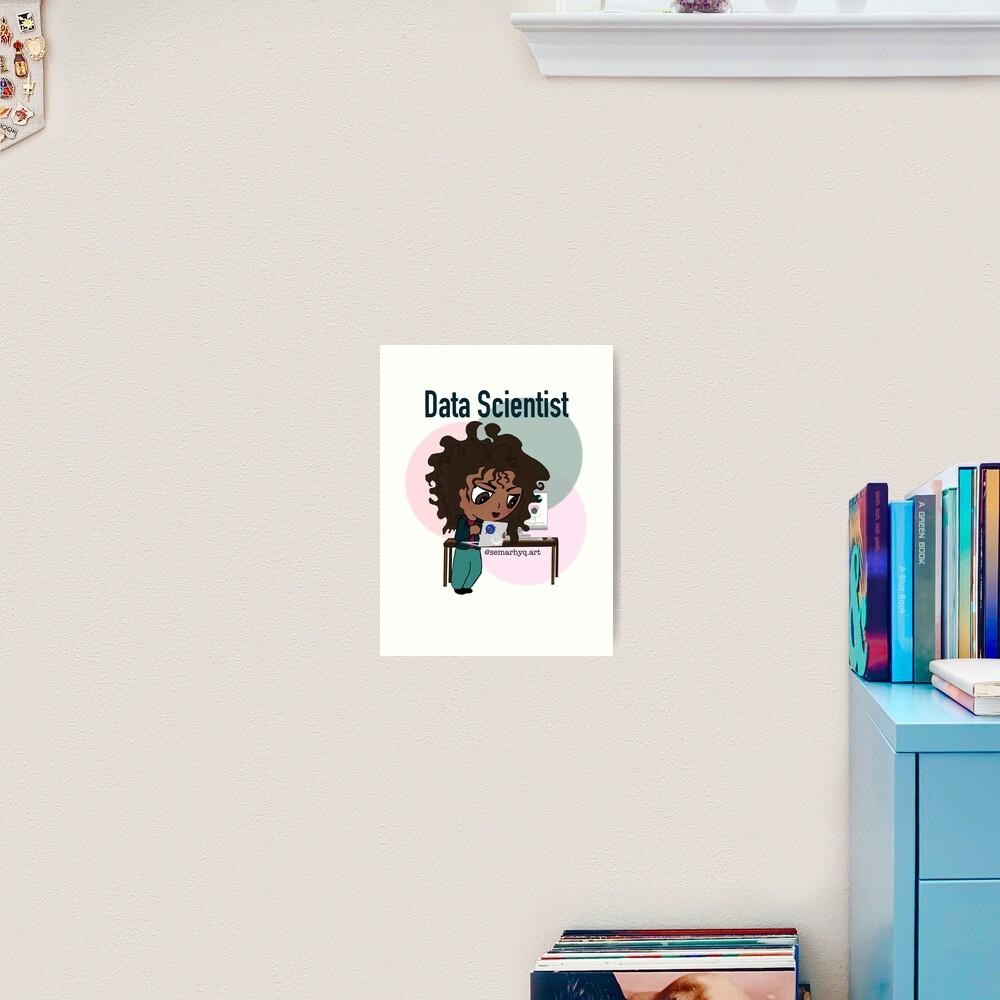 Data Scientist Art Print