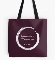 Zen Quote About Acceptance Tote Bag