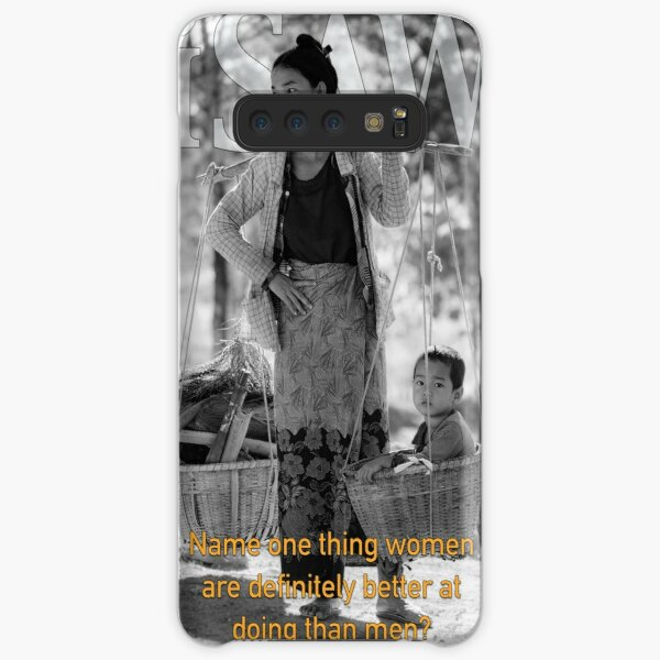 Name One Thing Women Are Definitely Better At Doing Than Men Samsung Galaxy Snap Case