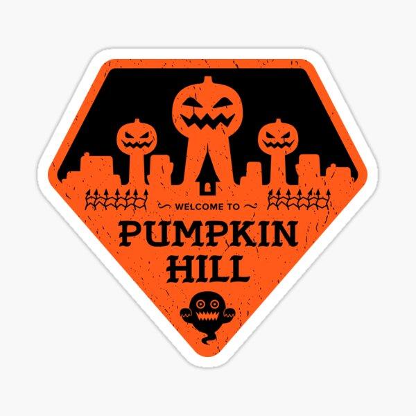Welcome to Pumpkin Hill Sticker