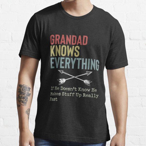 Grandad Knows Everything Essential T-Shirt