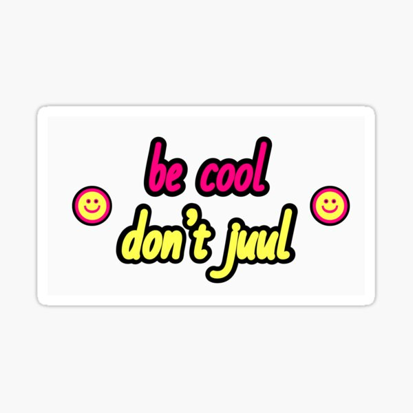 don't juul Sticker