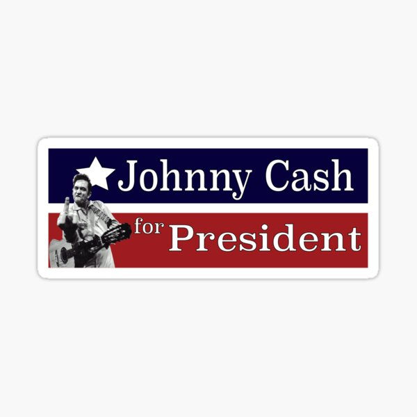 Johnny Cash for President Sticker