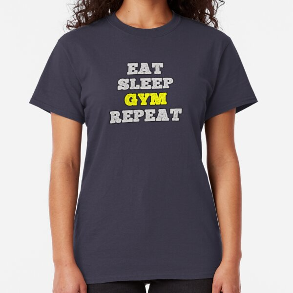 Eat Sleep Gym Repeat Train Hard Life Workout Lift Cardio Weights Men/'s T-Shirt