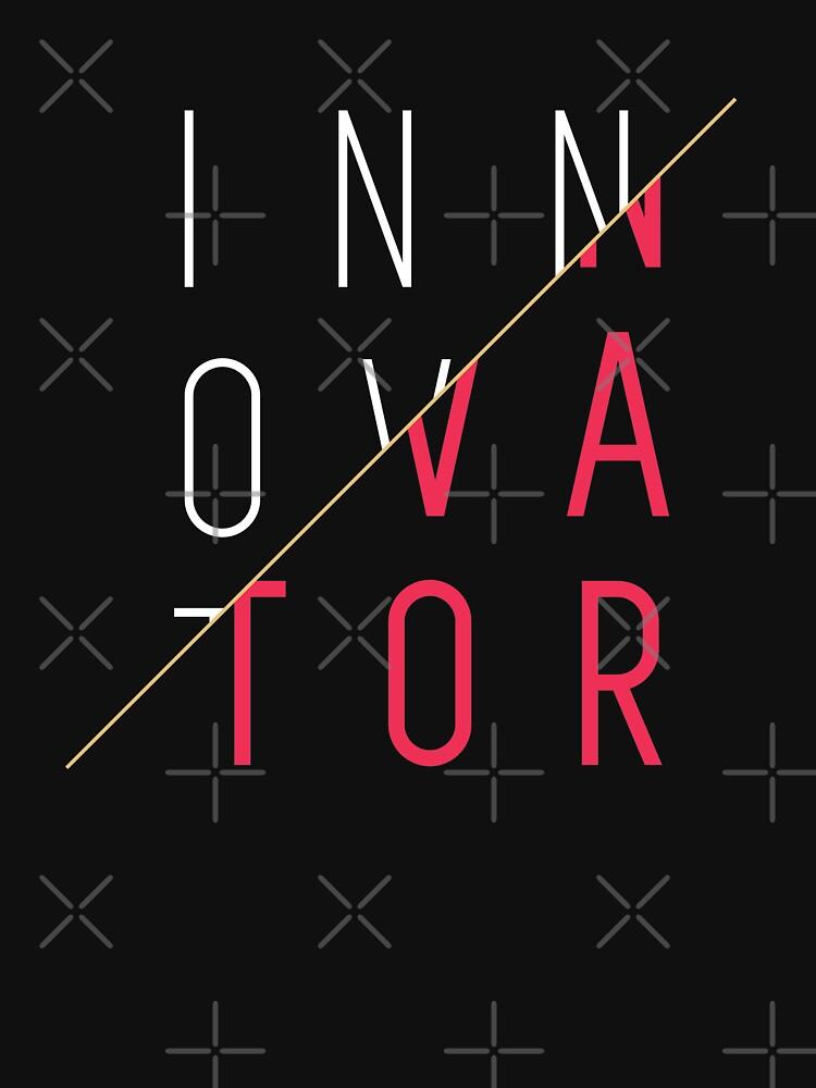 Innovator, Innovation, creativity, graphic, cool, funny shirt by revolutionaus