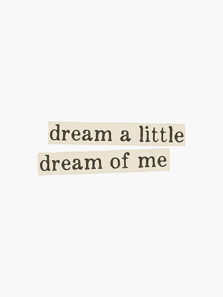 dream a little dream of me by brkmlr