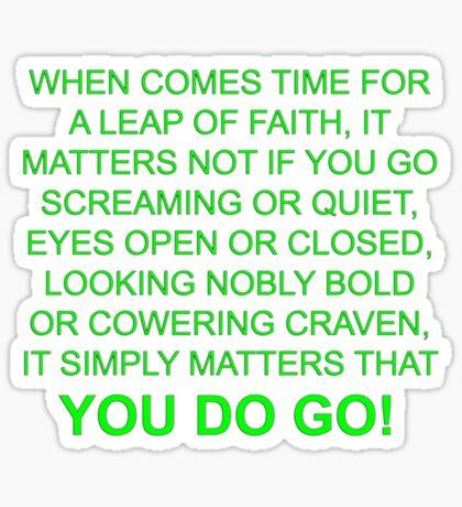 leap of faith t Sticker