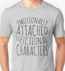 emotionally attached to fictional characters #black Slim Fit T-Shirt