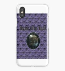 Welcome Foolish Mortals  iPhone Case/Skin