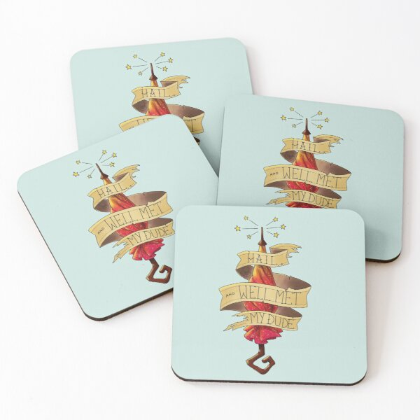 Hail and Well Met My Dude Coasters (Set of 4)