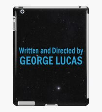 Written and Directed by George Lucas iPad Case/Skin