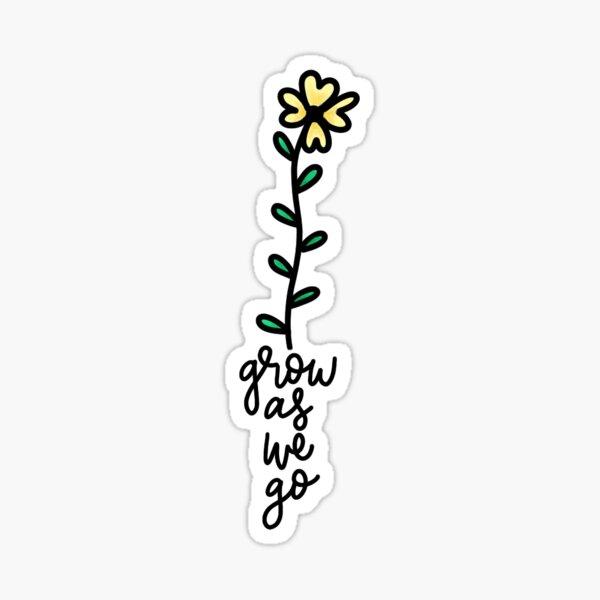 Grow as We Go Sticker