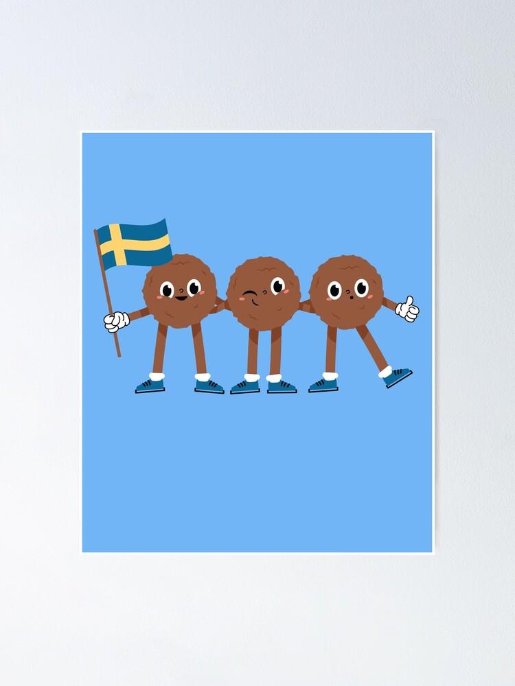 Cute Kottbullar Swedish Meatballs Sweden Flag Poster By Dersenat Redbubble