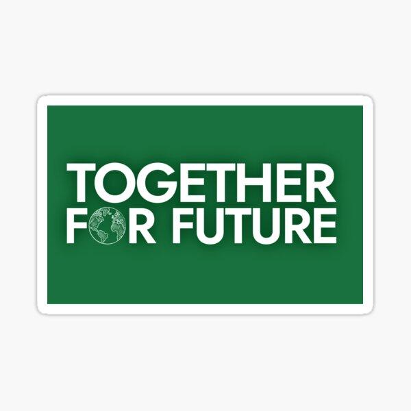 Zusammen Für Zukunft Und Freitage Für Zukunft Auf Hemden Taschen Und Gadgets Sticker