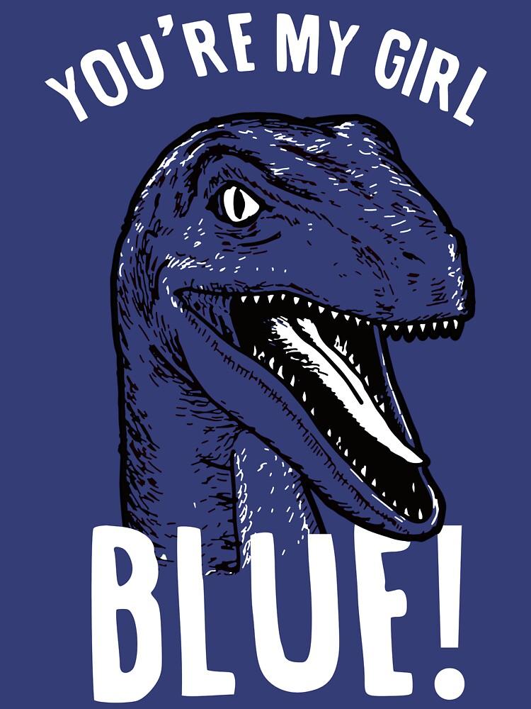 You're my girl blue! | Unisex T-Shirt