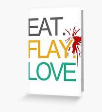 Eat. Flay. Love. Greeting Card