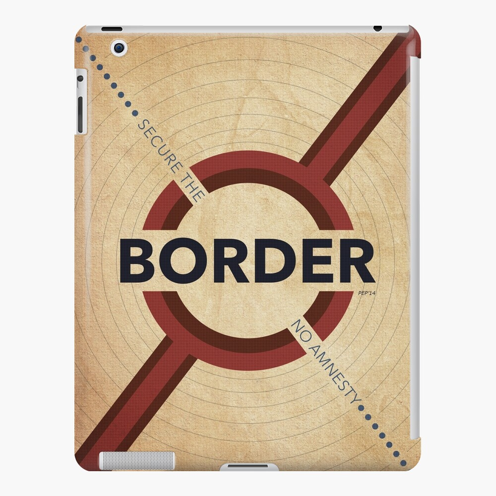 Secure The Border iPad Case & Skin