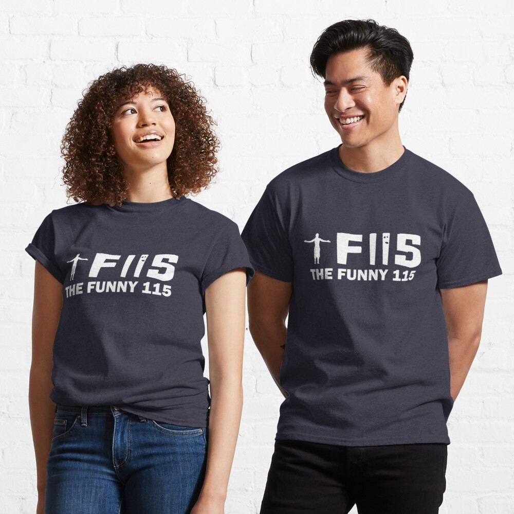 The Funny 115 - Full Size Classic T-Shirt