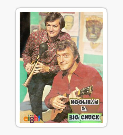 Hoolihan and Big Chuck T-shirt Sticker