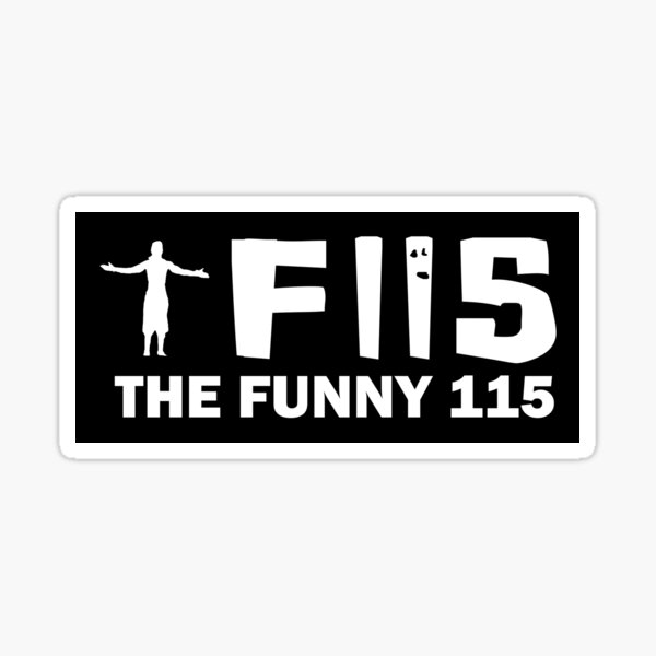 The Funny 115 - Full Size Sticker
