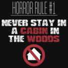 Horror Rule #1 by sjdesigns