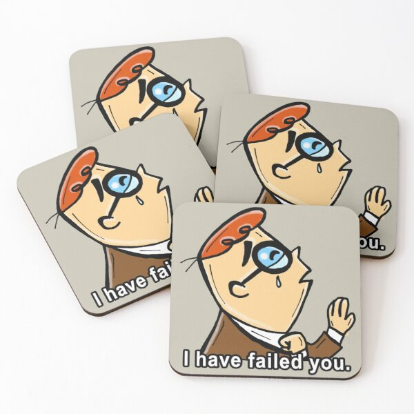 I Have Failed You Meme Coasters (Set of 4)