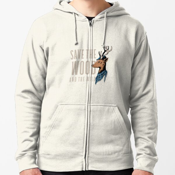 Save The Wood And The Wild Zipped Hoodie