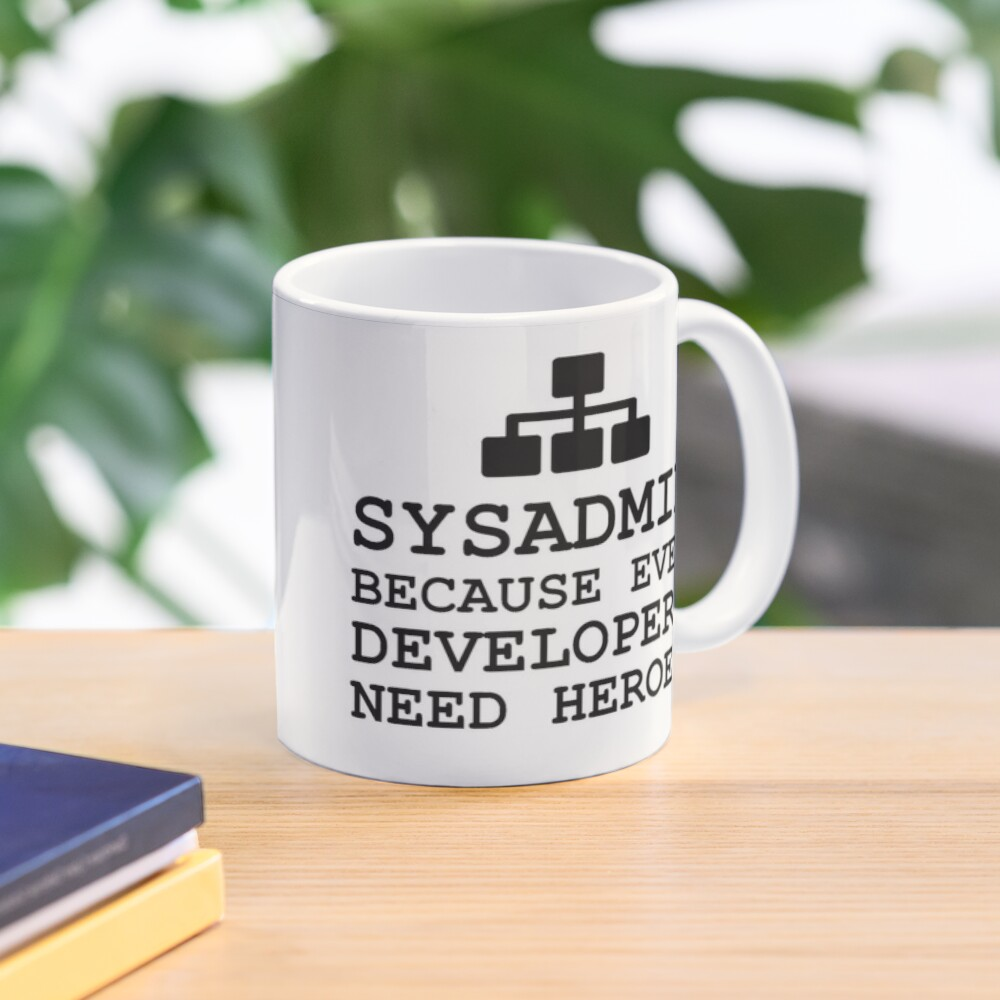 sysadmin because even developers need heroes Mug