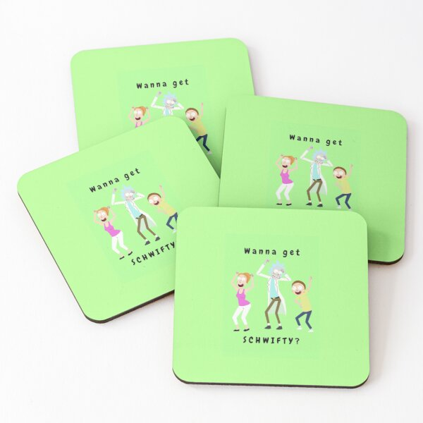 Wanna Get Schwifty? Coasters (Set of 4)