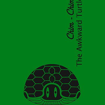 Chim-Chim, The Awkward Turtle by CSDesigns