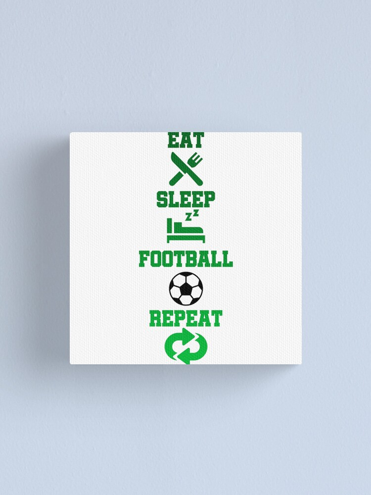 Alternate view of Eat Sleep Football Repeat  Canvas Print