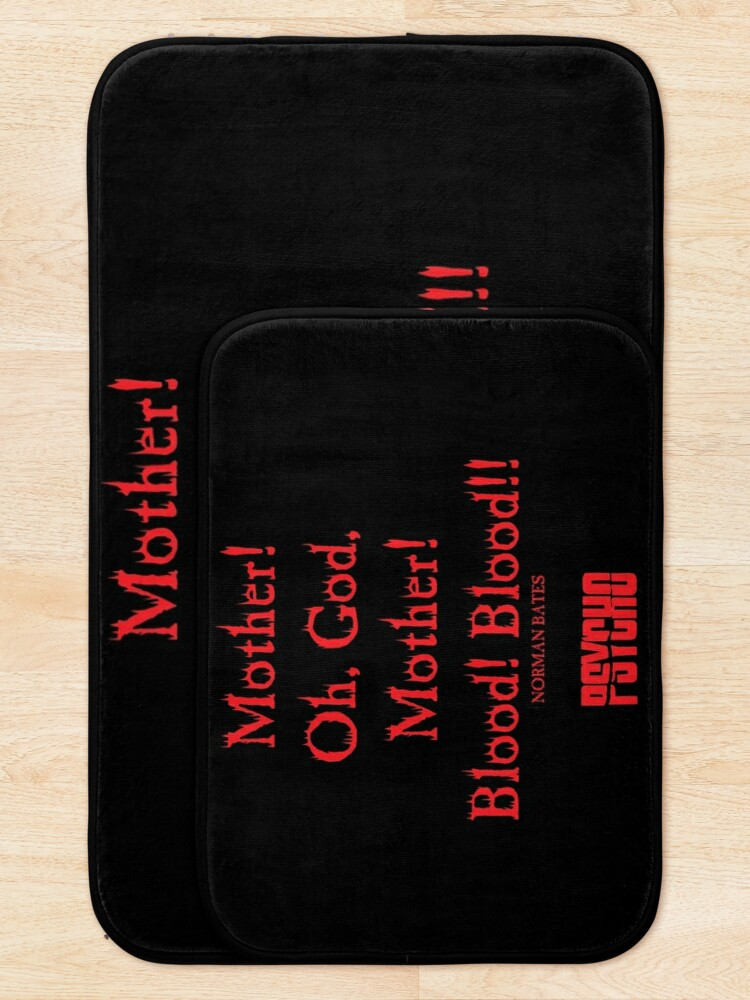 Alternate view of Norman Bates Quote. Oh Mother, Blood! Bath Mat