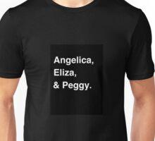The Schuyler Sisters! Unisex T-Shirt
