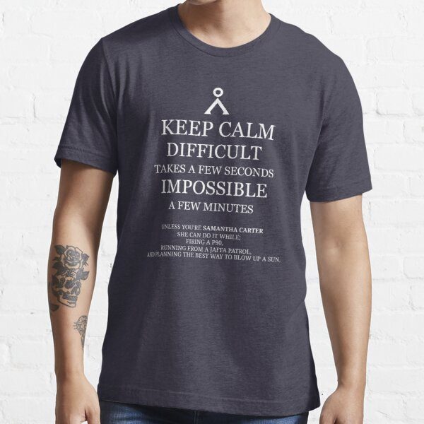 Difficult/Impossible Sam Carter Essential T-Shirt