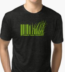 Reduce reuse recycle Tri-blend T-Shirt