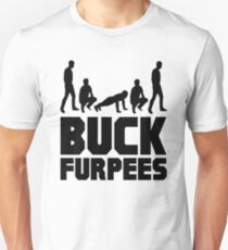Buck Furpees Unisex T-Shirt