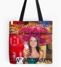 Feel Good Banner 2 Tote Bag