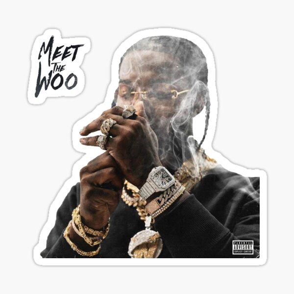 Pop Smoke Meet The Woo Sticker