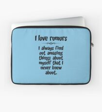 I love rumors. I always find out amazing things about myself that I never knew about. Laptop Sleeve